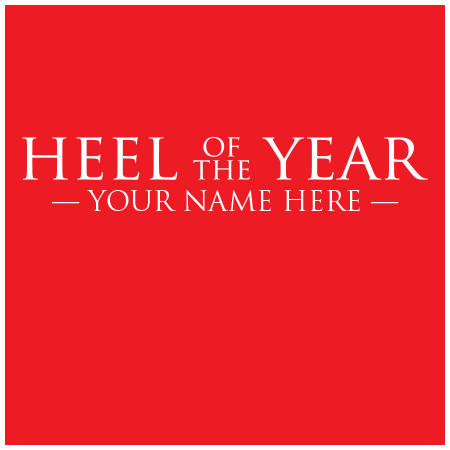 Your Heel of the year Shirt